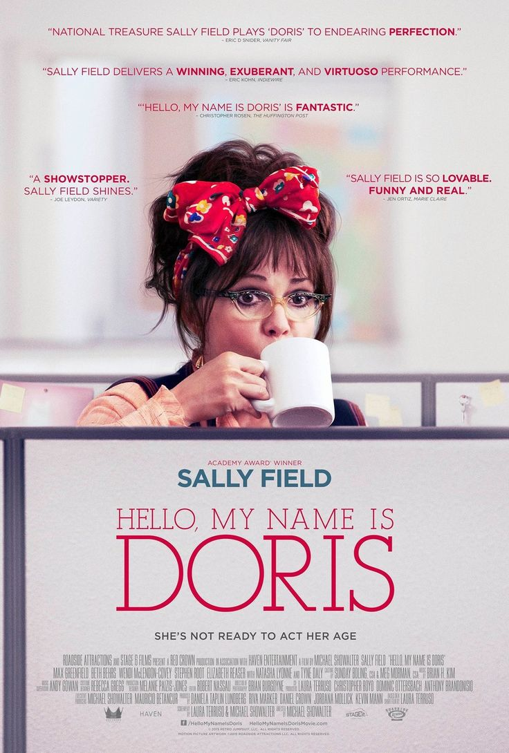 Hello, My Name Is Doris (2015) Rating: 7.1/10 Log-Line: A self-help seminar inspires a sixty-something woman to romantically pursue her younger co-worker.