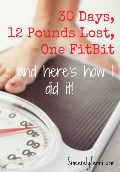 30 Days, 12 Pounds Lost, One FitBit... and here's how I did it! Need a fit bit, but maybe I can make do without it...