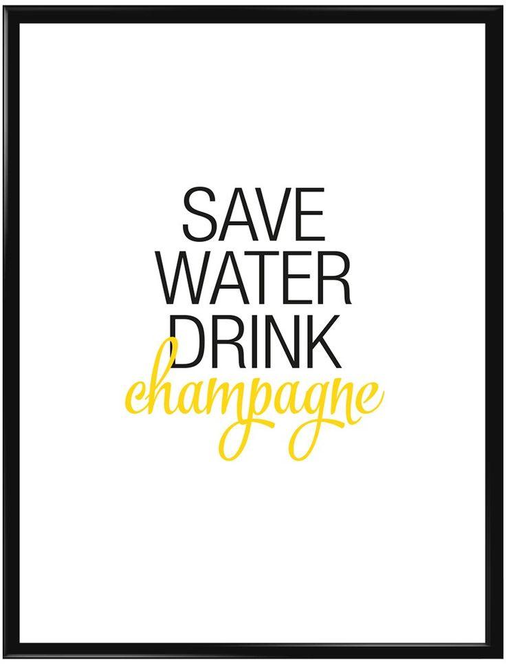 "Poster medvit bakgrund och texten ""Save water drink Champagne"". Häng denna…"