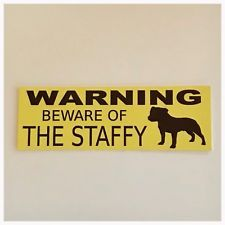 Staffy Bull Terrier Dog Dogs Warnin...