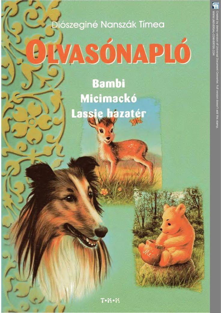 http://data.hu/get/6814806/Olvasonaplo-_Bambi_Micimacko_Lassie_hazater.rar