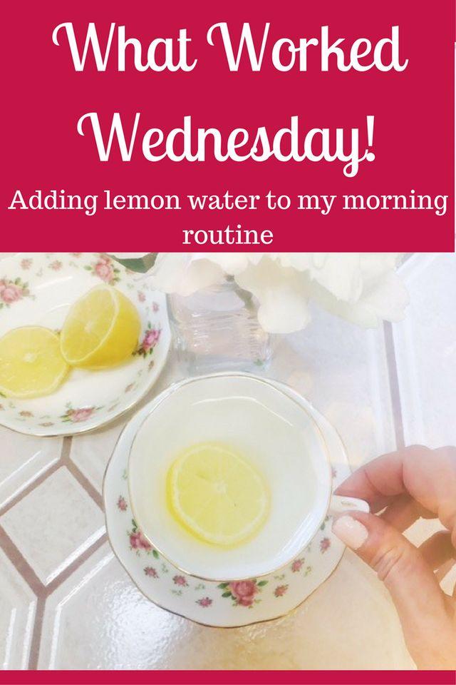 Adding warm lemon water to my morning routine