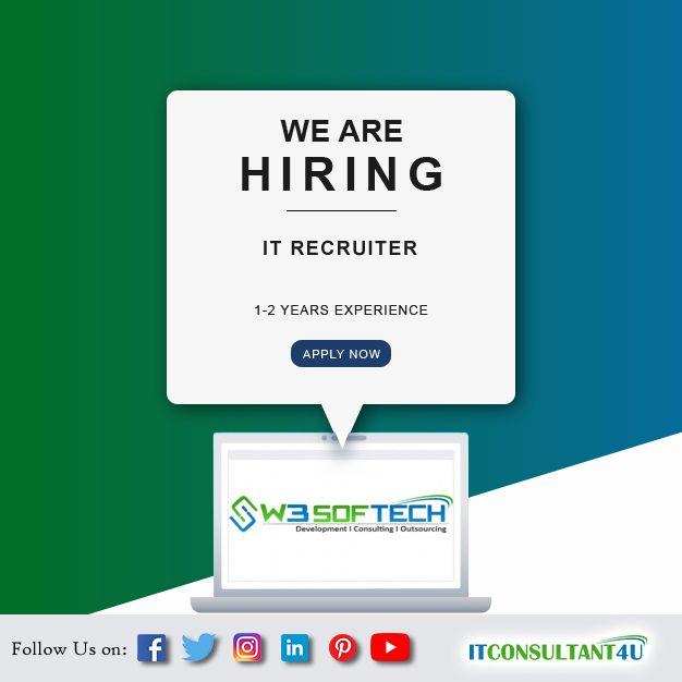 W3softech Hiring Itrecruiter Itconsultant4u Help Finding A Job Job Seeking Job Search