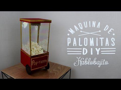 Cómo hacer una Máquina de Palomitas para Decorar / DIY - Hablobajito - YouTube