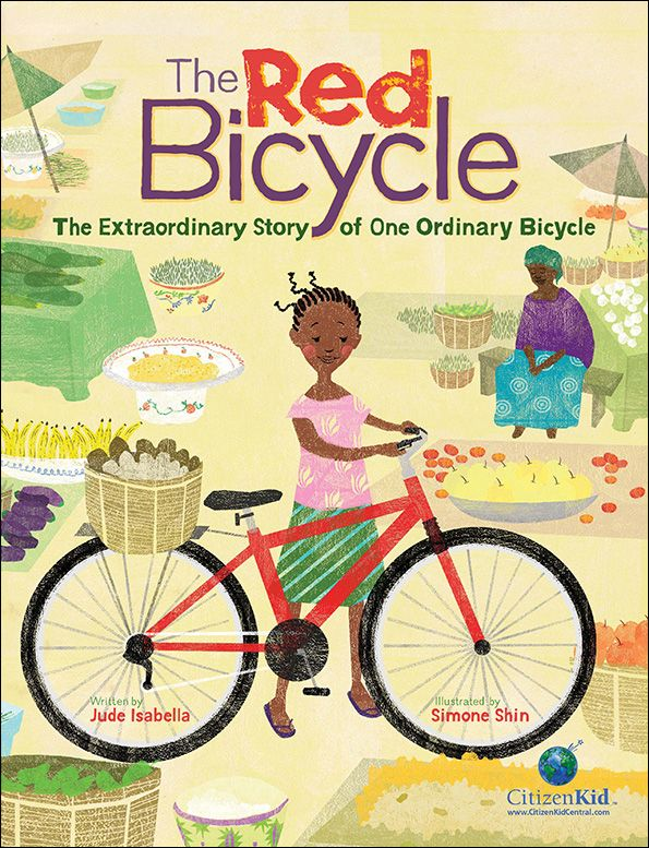 The Red Bicycle: The Extraordinary Story of One Ordinary Bicycle by Jude Isabella and Simone Shin, finalist for the 2016 Christie Harris Illustrated Children's Literature Prize