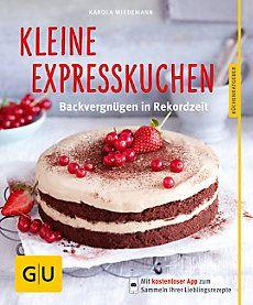 Kleine Expresskuchen Buch jetzt bei Weltbild.de online bestellen