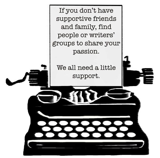 Support and encourage each other. #writingtips
