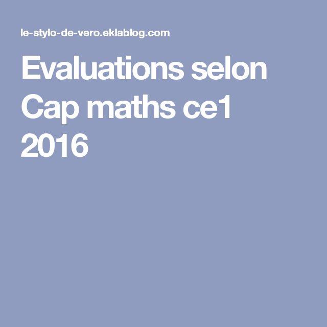Evaluations selon Cap maths ce1 2016