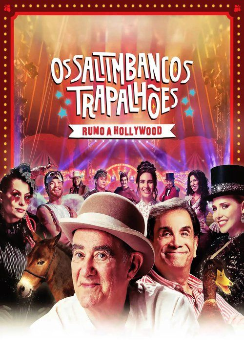 Watch Os Saltimbancos Trapalhões - Rumo a Hollywood Full Movie Online