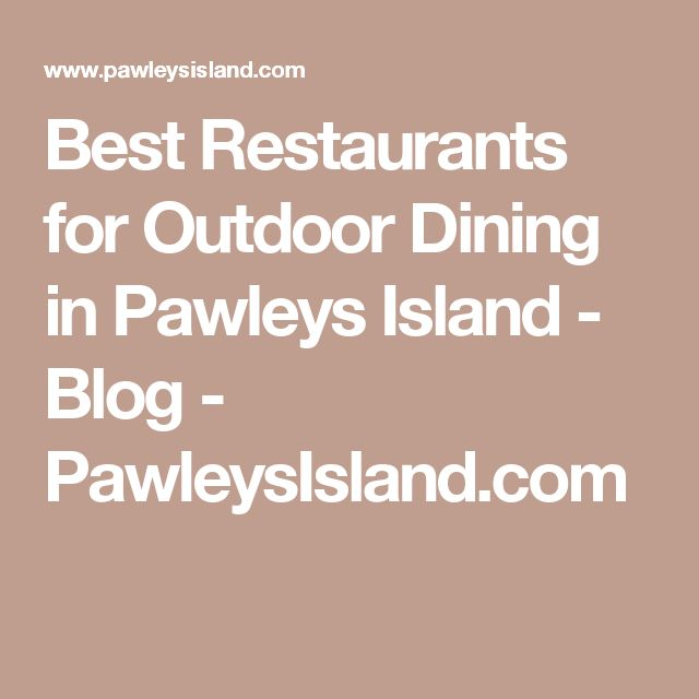 Best Restaurants For Outdoor Dining In Pawleys Island   Blog    PawleysIsland.com
