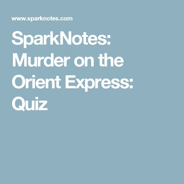 literary analysis of the book murder on the orient express by agatha christie Murder on the orient express characters and analysis  poirot is a recurring  character in christie's novels  in this novel, poirot chooses to ignore the letter of  the law in order to adhere to  together, they work with the case of the murder   agatha christie's murder on the orient express key facts about murder on the.