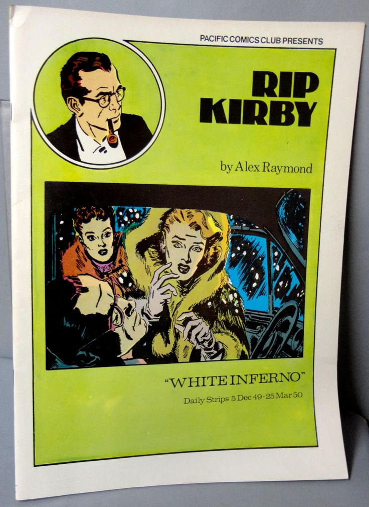 RIP KIRBY 13 White Inferno Alex Raymond large size B & W reprints December 5, 1949-March 25,1950 Pacific Club 1980 Limited Edition
