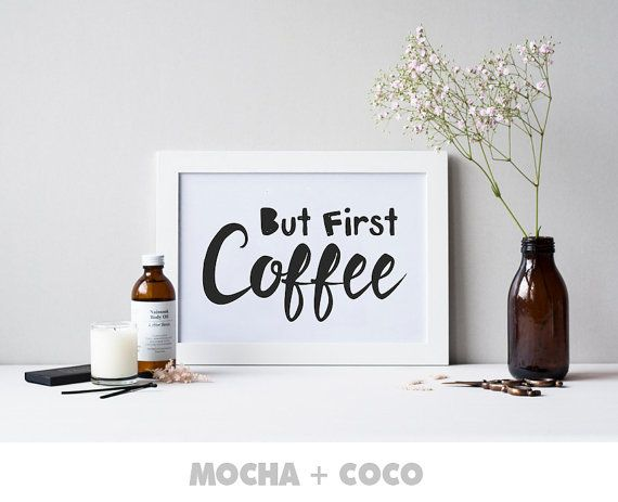 But First Coffee Print Poster Kichen Print Art by MochaAndCoco