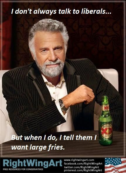 I don't always talk to liberals...