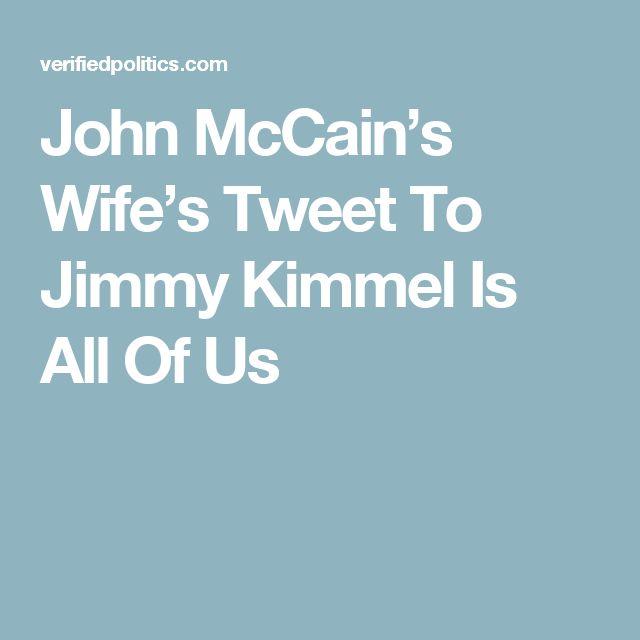 John McCain's Wife's Tweet To Jimmy Kimmel Is All Of Us
