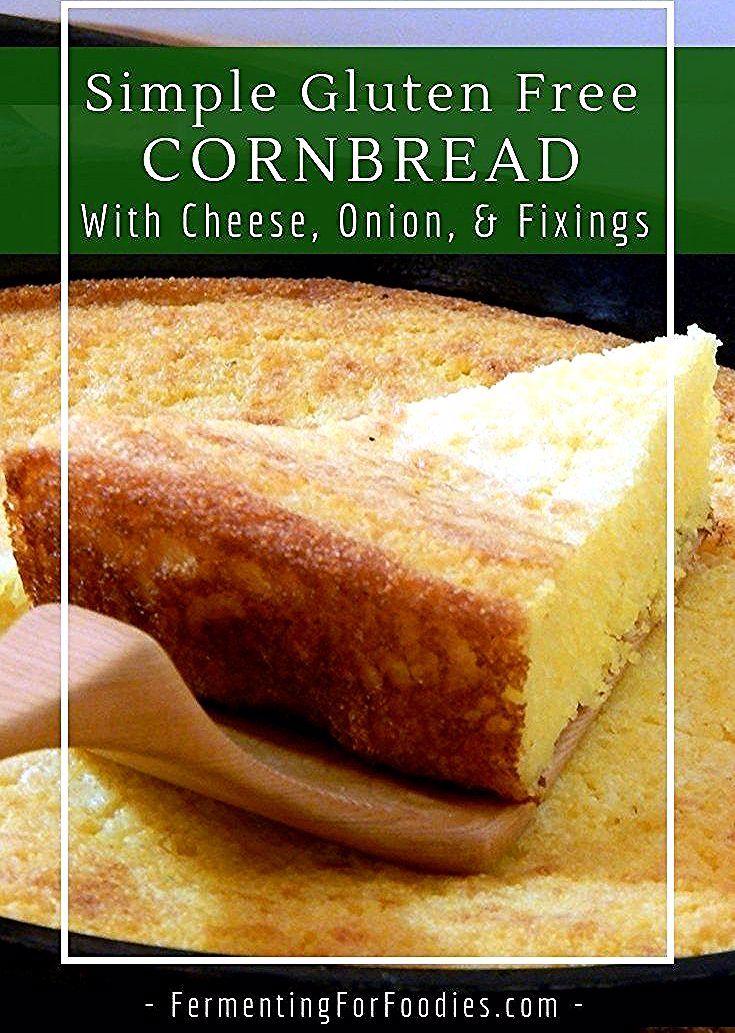 Buttermilk Fermented Cornbread Is A Traditional And Gluten Free Recipe This Easy Cornbread Recipe Comes With In 2020 Gluten Free Cornbread Corn Bread Recipe Cornbread