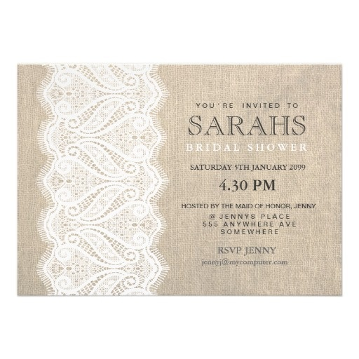 White Lace & Burlap Bridal Shower Party Invite..not my favorite but simple and cheap the burlap and lace are faux bit i could use textured beige Card stock and glue real lace on