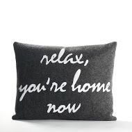 Celebrate Everyday Relax, You're Home Now Polyester Throw Pillow