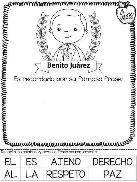 Tu Tarea Frase De Benito Juarez Actividades Escolares Benito Juarez Para Ninos Actividades Ludicas Para Ninos