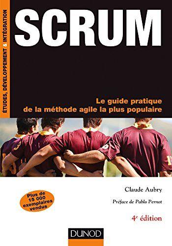 Scrum : Le guide pratique de la méthode agile la plus populaire (InfoPro) par [Aubry, Claude]