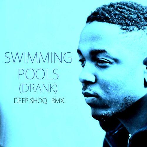 Kendrick lamar swimming pool soundcloud