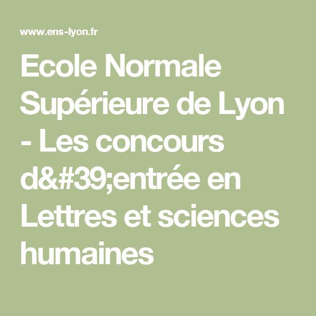 Ecole Normale Supérieure de Lyon - Les concours d'entrée en Lettres et sciences humaines
