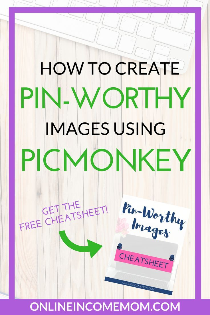 Learn how to create stunning Pinterest images using Picmonkey with a bonus cheatsheet included! Blogging Tips | Pinterest Tips  via @keciahambrick