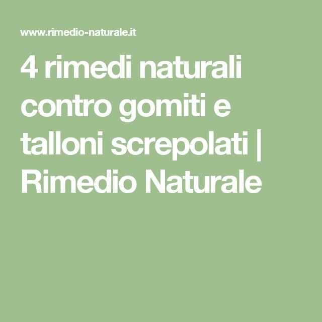 4 rimedi naturali contro gomiti e talloni screpolati | Rimedio Naturale