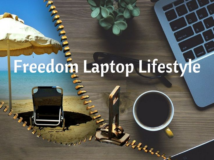 Freedom Laptop Lifestyle