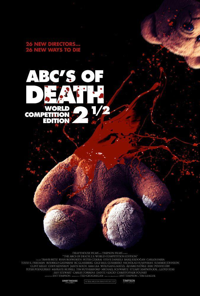 #Movie #Horror #ABCsOfDeath25 ABCs of Death 2.5 - Horror Movie: Synopsis: This is NOT ABCs of Death 3. ABCs of Death 2.5 showcases an…