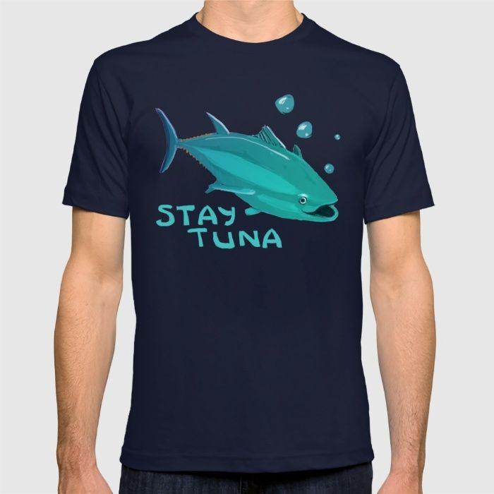Stay tuna T-shirt