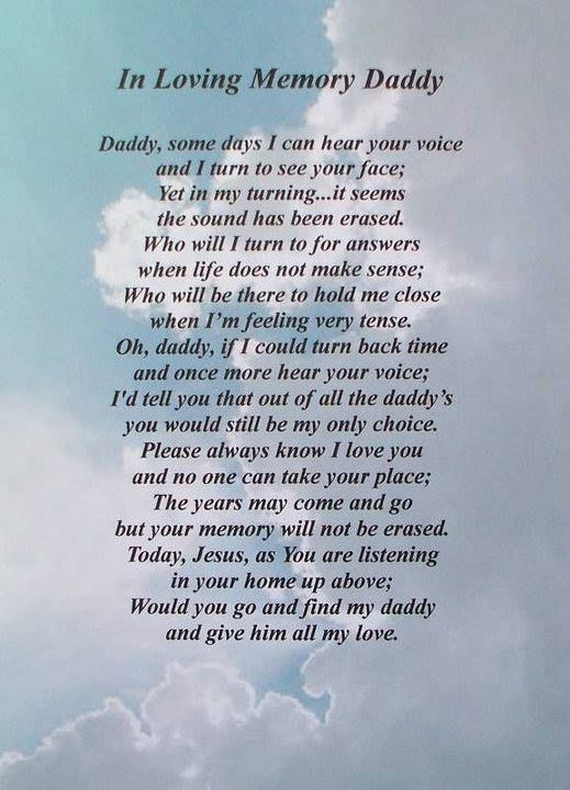 Daddy, This will be the first Father's Day without you, and what I wouldn't give to spend one more day with you... Happy Father's Day in Heaven Daddy .. I will love & miss you forever!