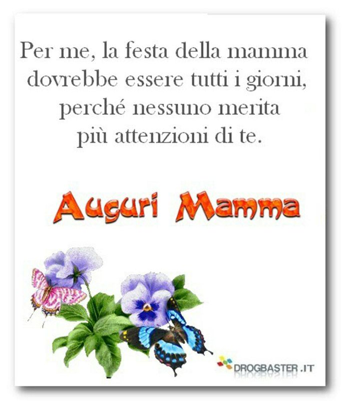 Frasi Belle Auguri.Belle Frasi Per Auguri Mamma Festa Della Mamma Mamma Festa