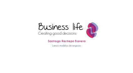 BUSINESS LIFE, Lienzo para Modelos de Negocio por Santiago Restrepo
