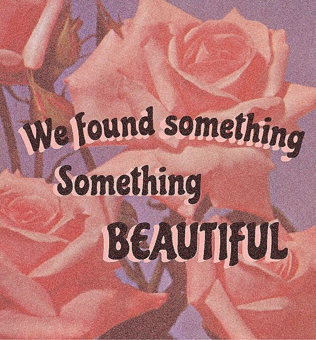Something Beautiful Nostalgia Quotes Retro Aesthetic Quote Aesthetic