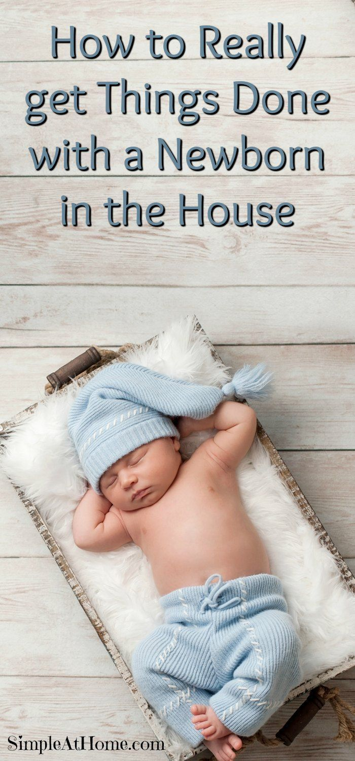 How to Really get Things Done with a Newborn in the House | parenting | baby | advice | tips|