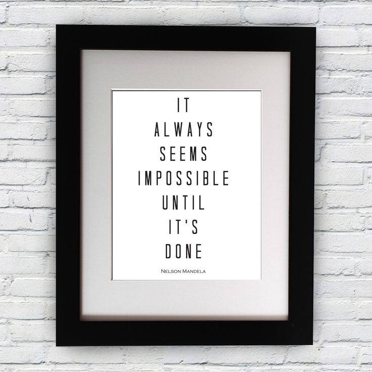 "Nelson Mandela Inspirational Typography Quote B+w Print ""It Always Seems Impossible"" Wall Décor Illustration"