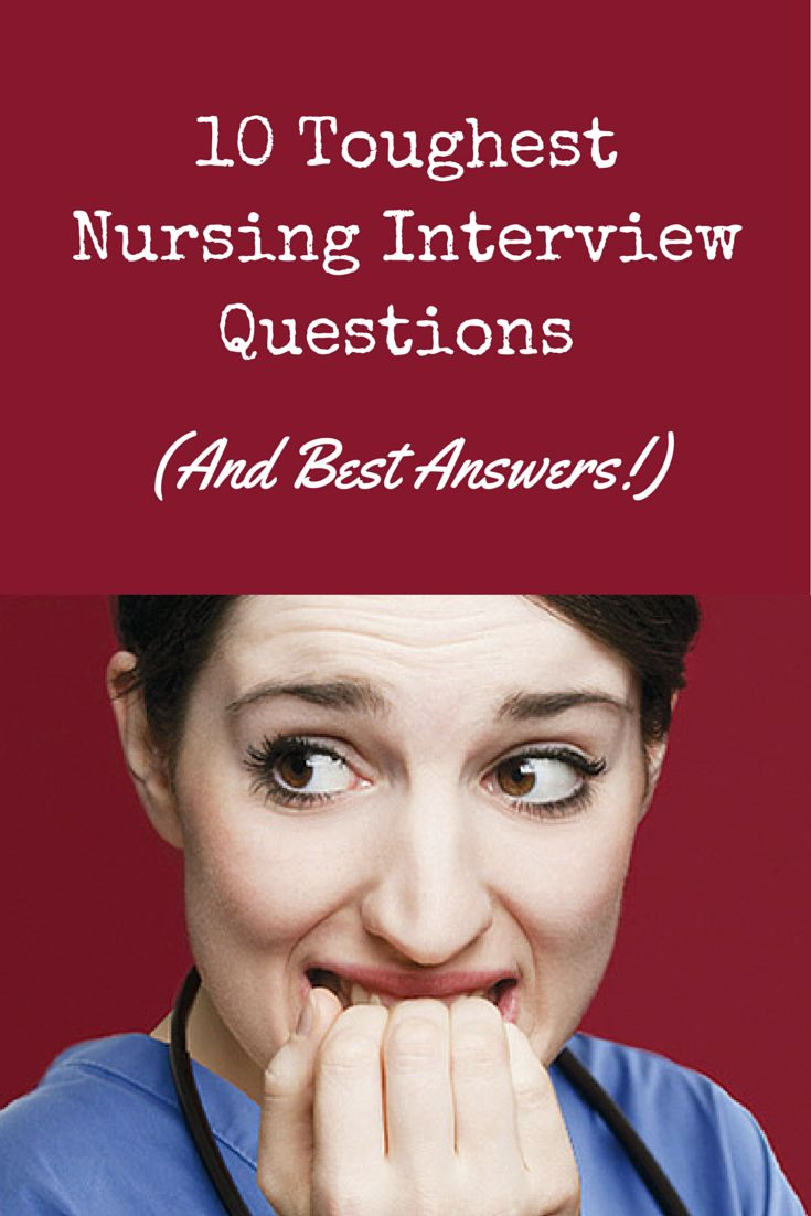 best images about nursing job interviewing tips 10 toughest nursing interview questions and best answers nursing job