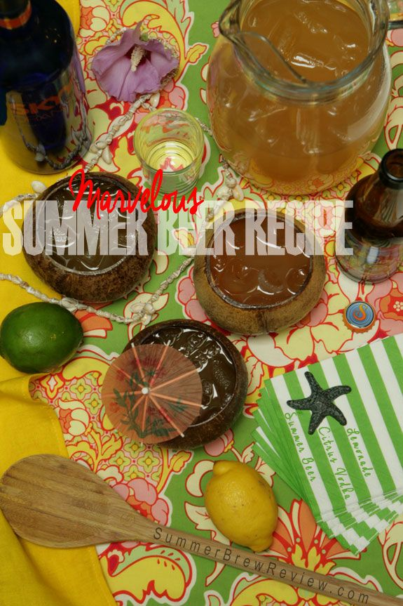 Marvelous summer beer recipe with lemonade, vodka and beer | A cool refreshing summer drink can magically transform a sweltering sweat-drenched mid-July afternoon into a tranquil temporary vacation.