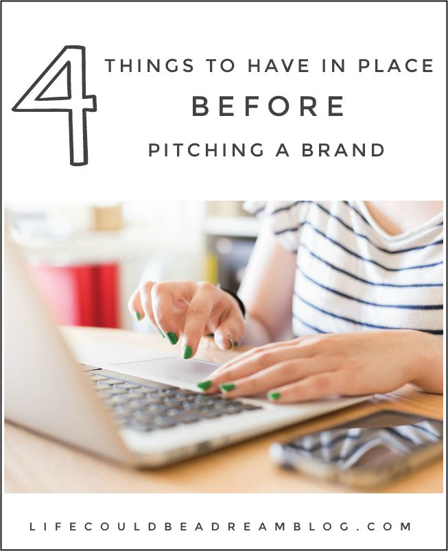 Things to have in place before pitching brands. If you're a blogger who wants to work with brands, this is a must read! #blogging