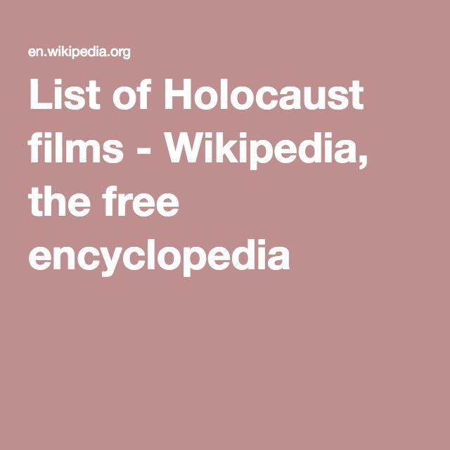 List of Holocaust films - Wikipedia, the free encyclopedia