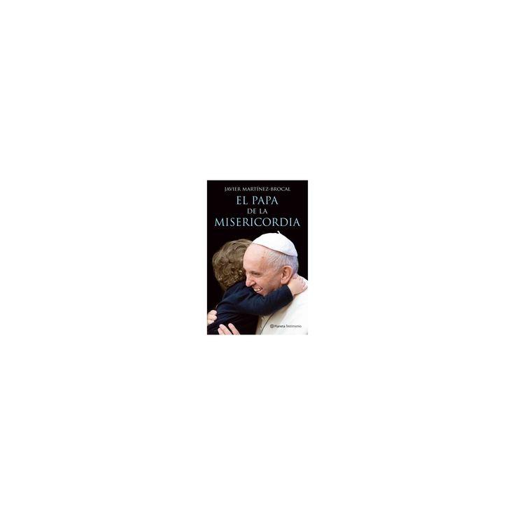 El Papa de la misericordia/ The Pope of Mercy (Paperback) (Javier Martinez)