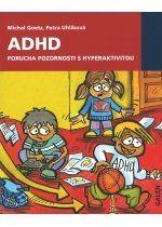 DOPORUČENÁ KNIHA Goetz, M., Uhlíková P. - ADHD  Čitelně a prakticky napsaná příručka, určená zejména rodičům dětí s ADHD.