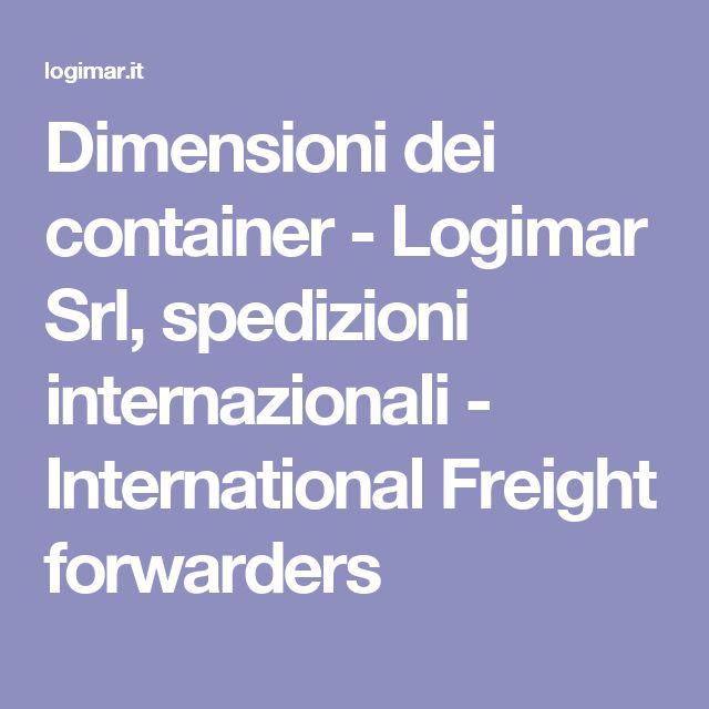 Dimensioni dei container - Logimar Srl, spedizioni internazionali - International Freight forwarders
