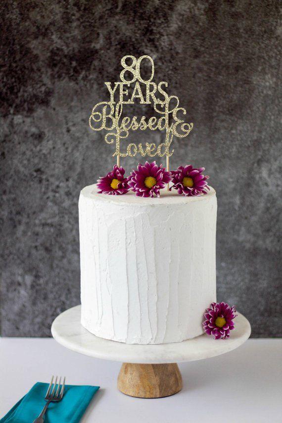Peachy 80 Years Blessed Loved 80Th Birthday 80Th Birthday 80 Cake Funny Birthday Cards Online Alyptdamsfinfo