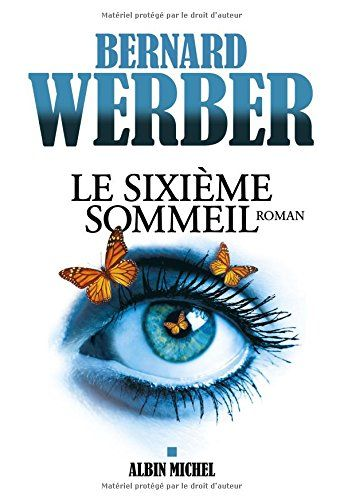 Le sixième sommeil de Bernard Werber http://www.amazon.fr/dp/2226319298/ref=cm_sw_r_pi_dp_YZOewb0R5TPYR