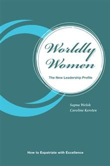 """Worldly Women"""" shows any woman who has ever considered working abroad how to expatriate successfully and achieve excellence. Learn from those who have seen it, done it, and loved it! At this crucial period, when our workforce is becoming more global, many nations around the world face an imminent workforce shortage, and there is an ever greater demand for more women in leadership roles, Worldly Women demonstrates that expatriate women are the ultimate solution. 352.29 WEL"""