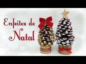 Como fazer Enfeites de Natal utilizando pinhas - 3 ideias - YouTube