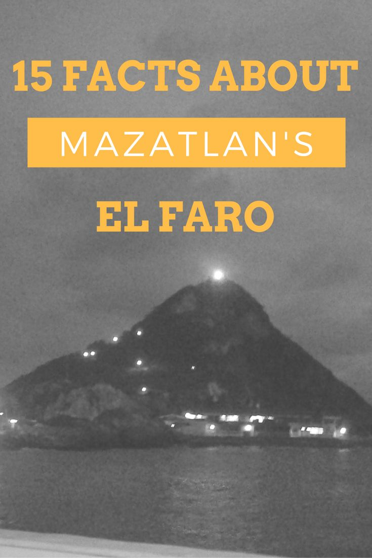 Find out 15 different facts about Mazatlan's famous lighthouse - El Faro - that sits above the city for an incredible panoramic view. Mazatlan, Mexico.