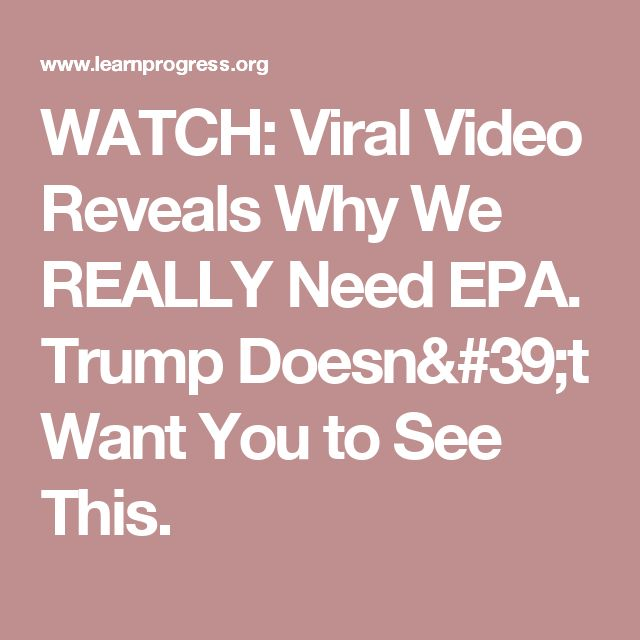 WATCH: Viral Video Reveals Why We REALLY Need EPA. Trump Doesn't Want You to See This.